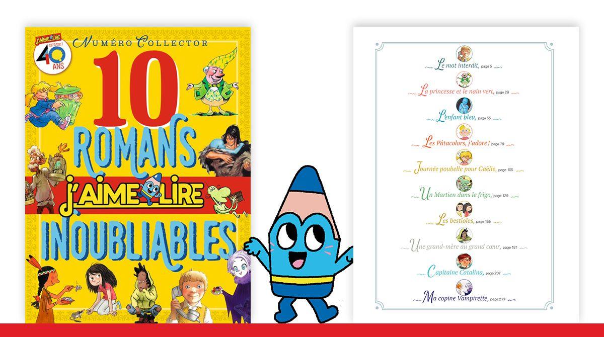 Numéro collector : 10 romans J'aime lire inoubliables !