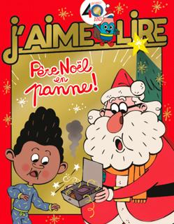 Couverture du magazine J'aime lire, n° 491, décembre 2017 - Père Noël en panne !