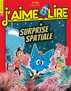 Couverture du magazine J'aime lire, n° 494, mars 2018 - Surprise spatiale
