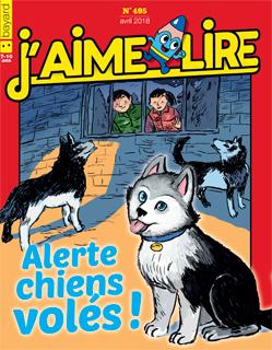 Couverture du magazine J'aime lire, n° 495, avril 2018 - Alerte, chiens volés !