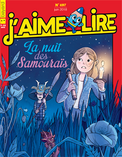 Couverture du magazine J'aime lire, n° 497, juin 2018 - La nuit des samouraïs