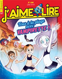 Couverture du magazine J'aime lire, n° 498, juillet 2018 - Tous à la plage avec Vampirette !