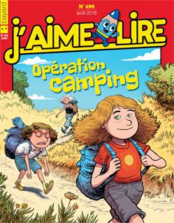 Couverture du magazine J'aime lire, n° 499, août 2018 - Opération camping