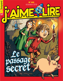 Couverture du magazine J'aime lire, n° 502, novembre 2018 - Le passage secret