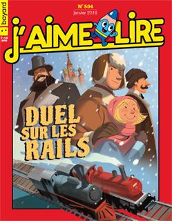 Couverture du magazine J'aime lire, n° 504, janvier 2019 - Duel sur les rails