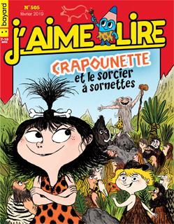 Couverture du magazine J'aime lire, n° 505, février 2019 - Crapounette et le sorcier à sornettes