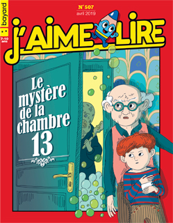 Couverture du magazine J'aime lire, n° 507, avril 2019 - Le mystère de la chambre 13