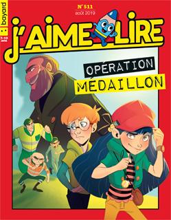 Couverture du magazine J'aime lire, n° 511, août 2019 - Opération médaillon