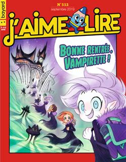 Couverture du magazine J'aime lire, n° 512, septembre 2019 - Bonne rentrée, Vampirette !