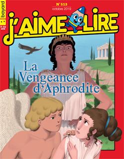 Couverture du magazine J'aime lire, n° 513, octobre 2019 - La vengeance d'Aphrodite