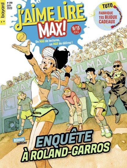 Couverture du magazine J'aime Lire Max n°258, juin 2020
