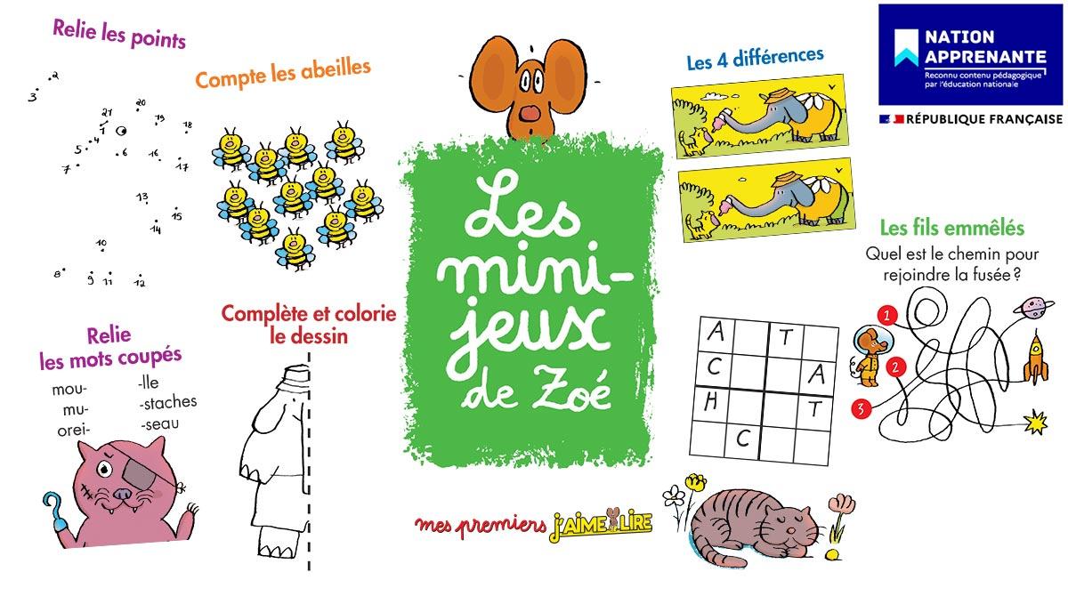 Les mini-jeux de Zoé avec Mes Premiers J'aime lire Max 6-7 ans - label Nation Apprenante