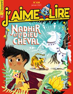 Couverture du magazine J'aime lire, n° 528, janvier 2021 - Nadhir et le dieu Cheval