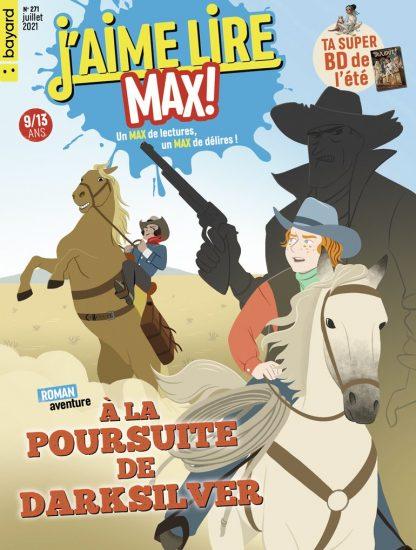 Couverture du magazine J'aime Lire Max n°271, juillet 2021