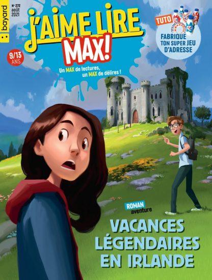Couverture du magazine J'aime Lire Max n°272, août 2021 - Vacances légendaires en Irlande