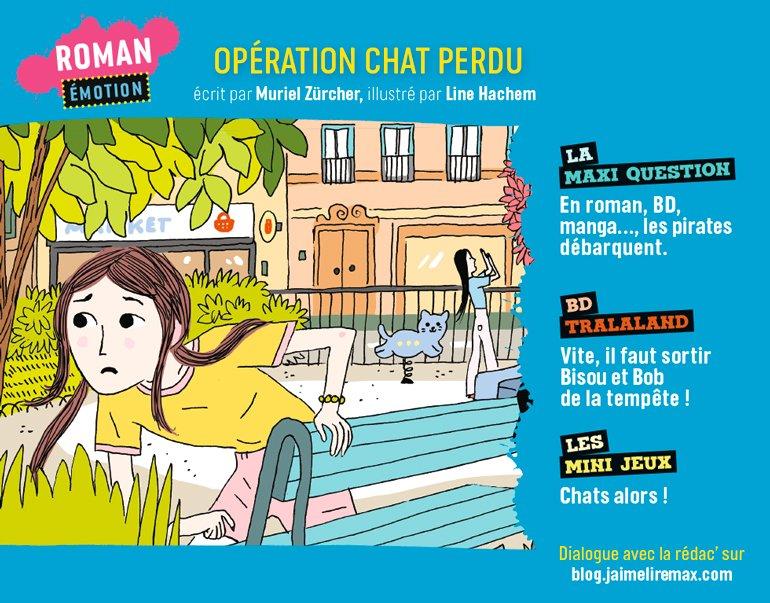 Sommaire du magazine J'aime Lire Max n°273, septembre 2021 - Opération chat perdu