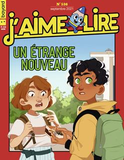 Couverture du magazine J'aime lire, n° 536, septembre 2021 - Un étrange nouveau