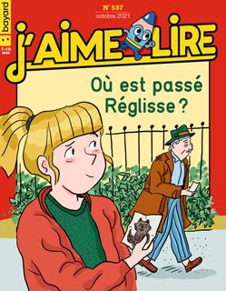 Couverture du magazine J'aime lire, n° 537, octobre 2021 - Où est passé Réglisse ?