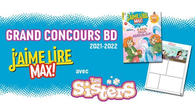 Grand concours BD 2021-2022 J'aime lire Max avec Les Sisters